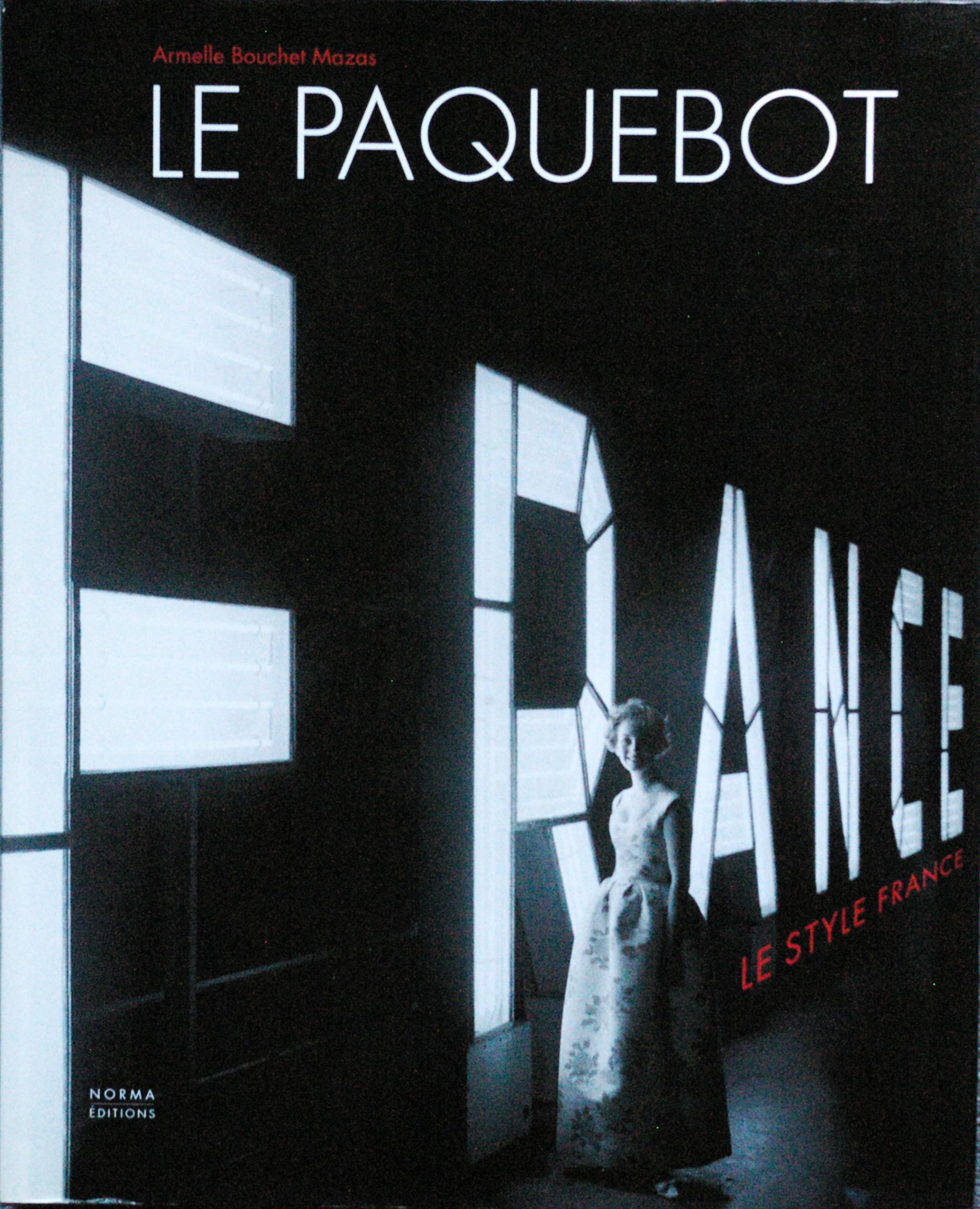 """"""" Le Paquebot France"""" d'Armelle Bouchet Mazas"""